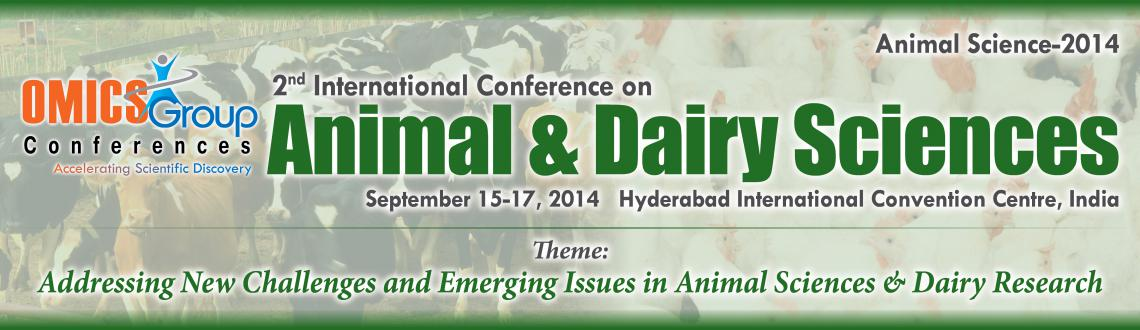 2nd International Conference on Animal  Dairy Sciences going to be held at Hyderabad