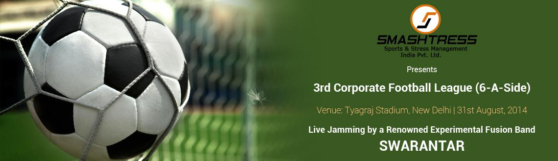 3rd CORPORATE FOOTBALL LEAGUE
