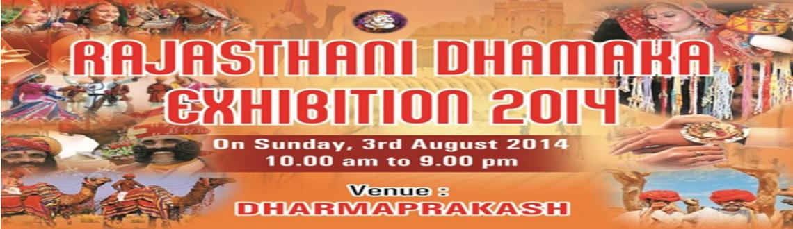 RAJASTHANI DHAMAKA EXHIBITION 2014