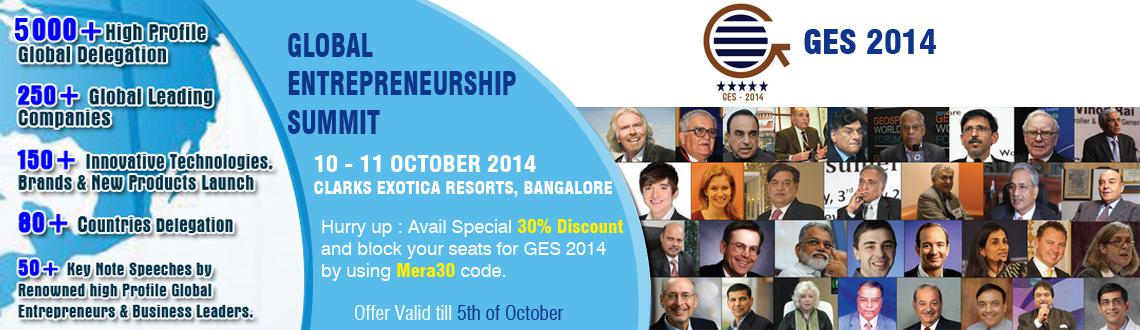 Book Online Tickets for Global Entrepreneurship Summit 2014, Bengaluru. Global Entrepreneurship Summit is a global platform to share experience, learning & innovations in entrepreneurship & exploring the global opportunities.