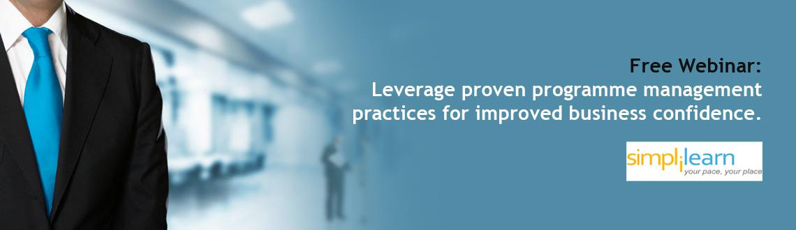 Book Online Tickets for Free Webinar: Leverage proven programme , . Attend Simplilearn's free managingsuccessful programmes (MSP)