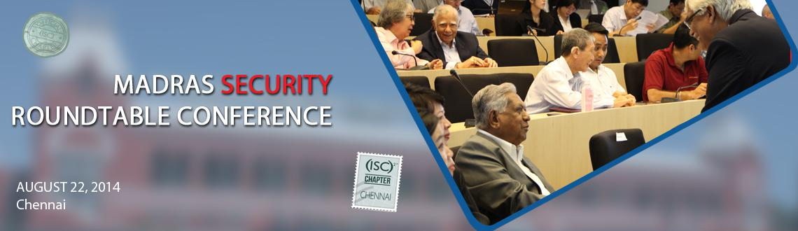 MADRAS SECURITY ROUNDTABLE CONFERENCE