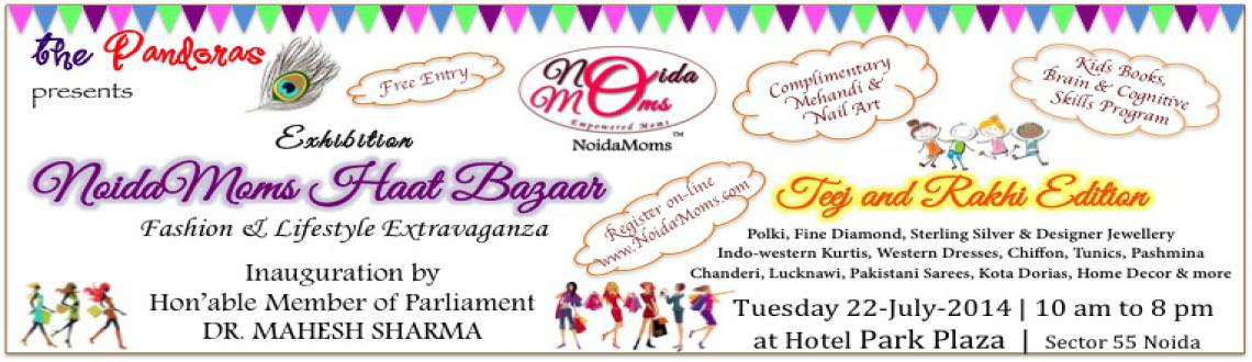 NoidaMoms Haat Bazaar Exhibition on Tuesday 22-July at Hotel Park Plaza Noida