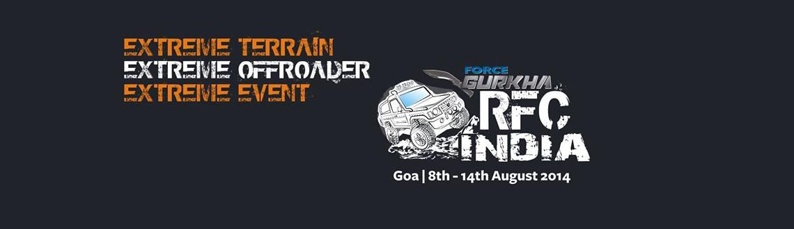 Book Online Tickets for RFC INDIA 2014, Panaji. The RFC Global Series currently includes events in Italy, Russia, Sri Lanka, Vietnam, Tunisia, China and Australia. Its time now for Indian off-roaders to join the ranks of the world 4X4 community and upgrade the skills of man and machine with real l