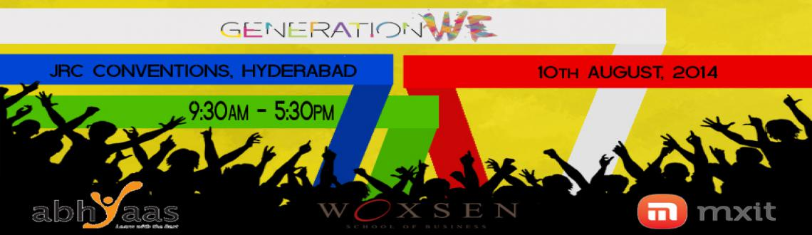 Book Online Tickets for Generation WE14, Hyderabad. Generation WE is an event powered by AIESEC Hyderabad, which provides the youth of the city a platform to connect to the trending topics in the society so as to work towards building a better future 