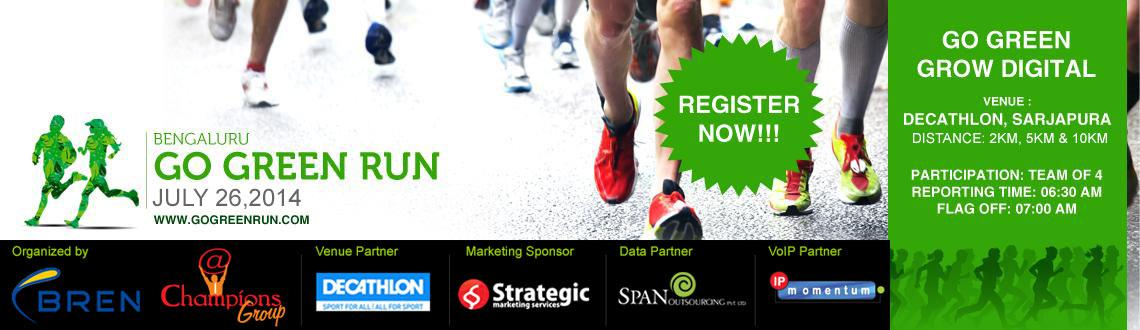 Book Online Tickets for Go Green Run 2014, Bengaluru. GO GREEN