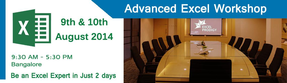 Book Online Tickets for Advanced Excel Workshop in Bangalore, Bengaluru. Exclusive Advanced Excel Workshop in Chennai - Be an Microsoft® Excel® Pro in Just 2 days