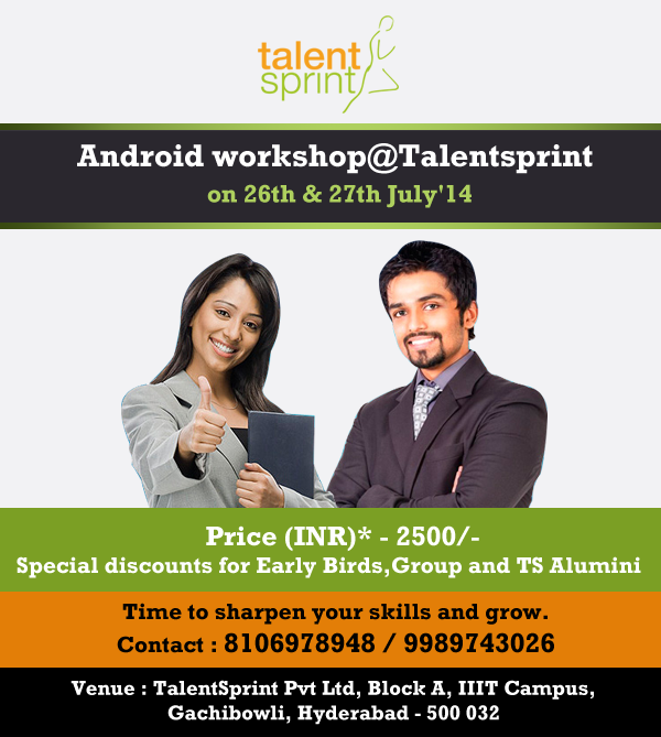 Book Online Tickets for Android Training, Hyderabad. Dear Aspirants ,