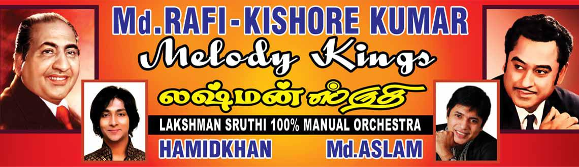 Book Online Tickets for Melody Kings (Evergreen Superhit Songs o, Chennai. 