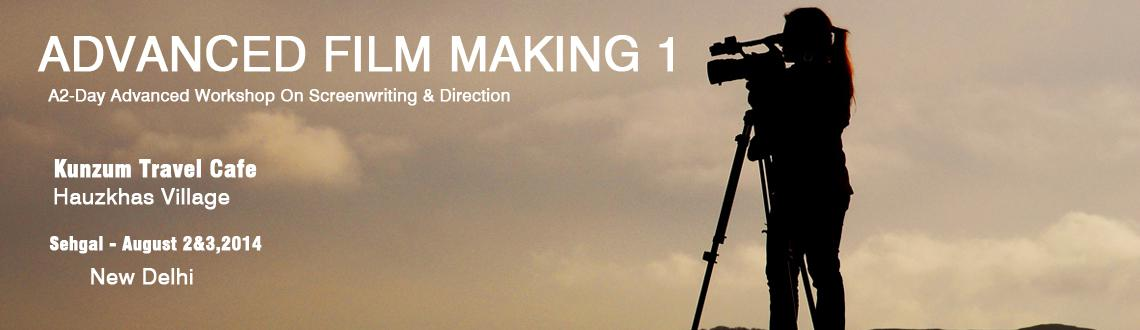 Advanced Filmmaking Workshop