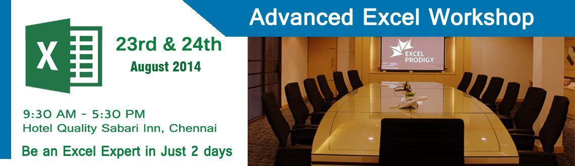 Book Online Tickets for Exclusive Advanced Excel Weekend Worksho, Chennai. Exclusive Advanced Excel Workshop in Chennai - Be an Microsoft® Excel® Pro in Just 2 days
