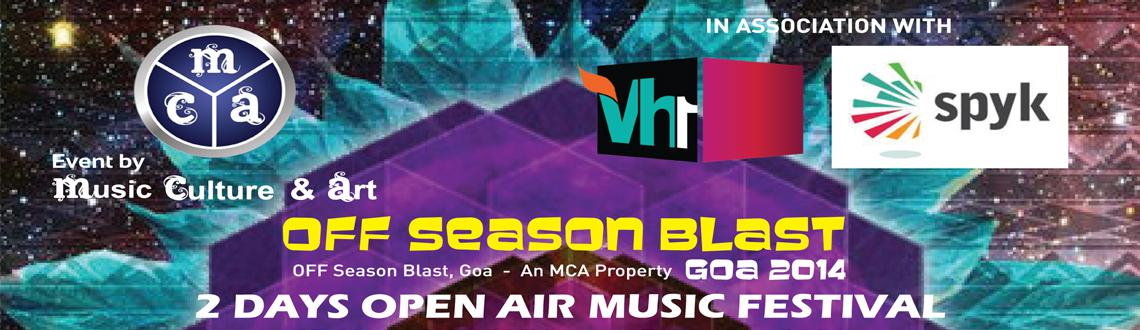 Book Online Tickets for OFF Season Blast - Goa 2014, Candolim. OFF Season Blast in Goa 2014: OFF Season Blast in Goa has been enjoying huge patronage ever since its inception. Year after year, the success and celebrations seems to be growing in magnitude and is back yet again with another spectacular celebratio