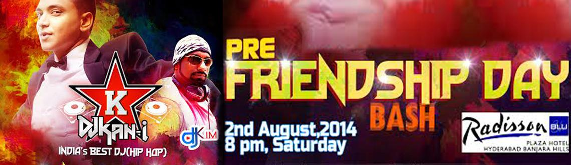 Pre - Friendship Day Bash @ MOVIDA