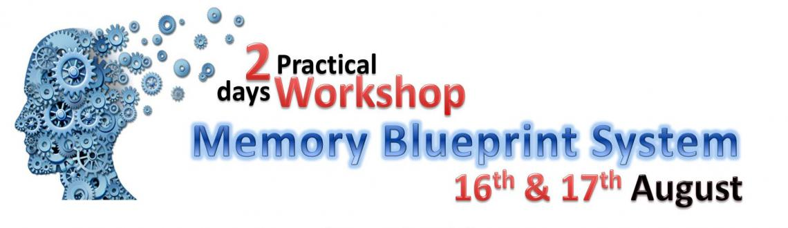 Memory blueprint system -2 day practical workshop