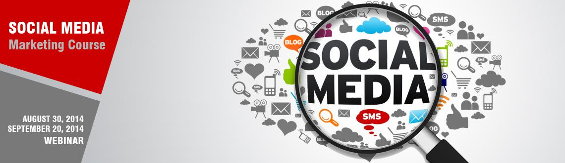 Social Media Marketing Course Aug 30 - Sep 20 Online
