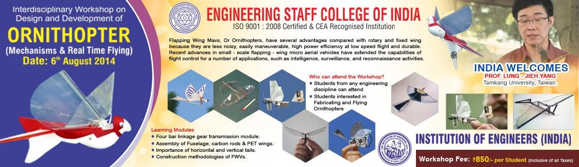 Book Online Tickets for Workshop on Ornithopter Design And Fabri, Hyderabad. ESCI, The Institution of Engineers (India)