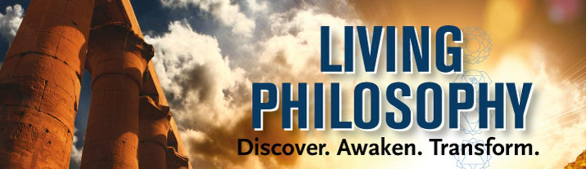 Book Online Tickets for Living Philosophy: Discover, Awaken, Tra, Mumbai. This course establishes the foundation of every aspiring Philosopher. The curriculum comprises of traditional knowledge, presented as a comparative study of Classical Philosophies, and helps each student to develop a sensitive ability to internalize