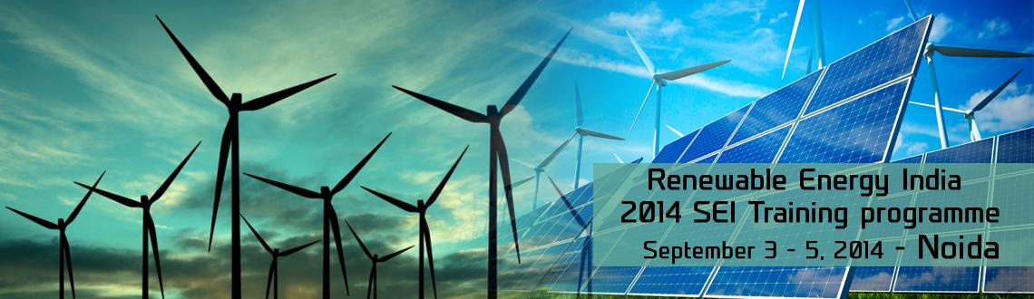 Renewable Energy India 2014 SEI Training programme