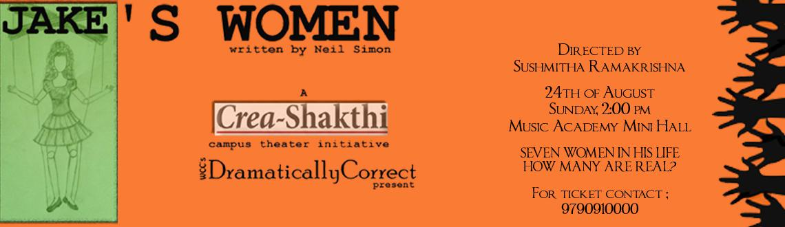 Book Online Tickets for Neil Simons Jakes Women, Chennai. WCC's Dramatically Correct presents