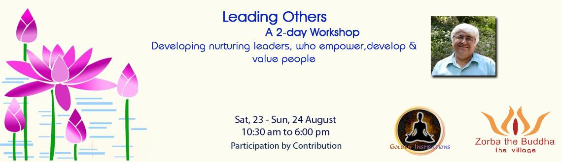 Book Online Tickets for Leading Others, NewDelhi. Leading Others