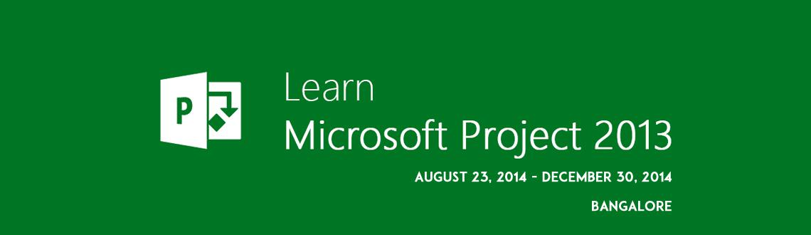 Microsoft Project Certification Training in Bangalore on Aug-Dec, 2014
