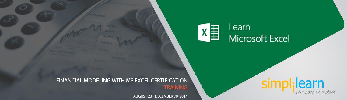 Book Online Tickets for Financial Modeling with MS Excel Certifi, Bengaluru. Financial Modeling with MS® Excel(Microsoft Excel) Certification Training in Bangalore  Simplilearn is conducting 4 days Financial Modeling with Microsoft Excel Training, delivered by certified and highly experienced trainers. Along with
