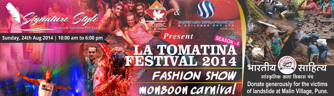 La Tomatina Season 4 Jelly festival - A Charity Event for Malin Gaon Incident on 24th Aug @ Raga Lawn