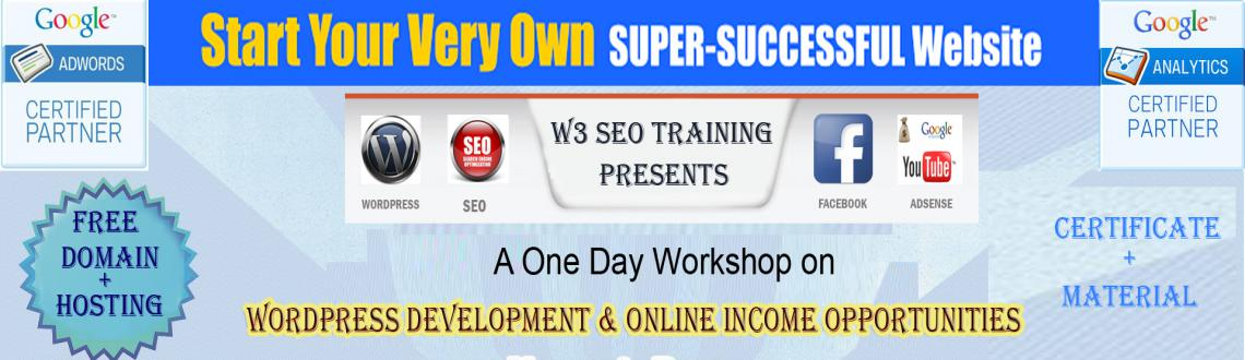 Book Online Tickets for Wordpress Development  Online Income Opp, Hyderabad. Learn How To Start Your Very Own SUPER-SUCCESSFUL Website/Internet Business That Makes You At Least Rs. 10,000 Per Month, Plus Enjoy Your Revenue Growing Consistently Every Day 24/7 Even While You Sleep... The Making Money Online Workshop will be the