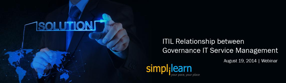 ITIL Service Management Free Webinar Tampa, FL Relationship between IT Governance  IT Service Management