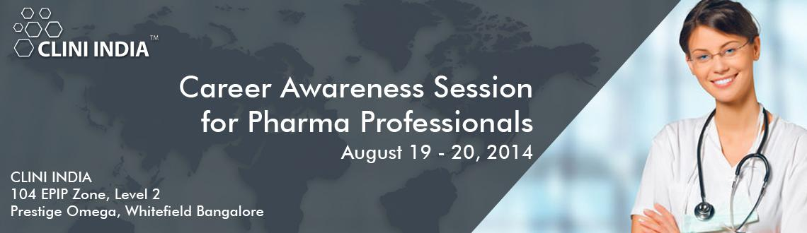 Book Online Tickets for Career Awareness Session for Pharma Prof, Bengaluru. 