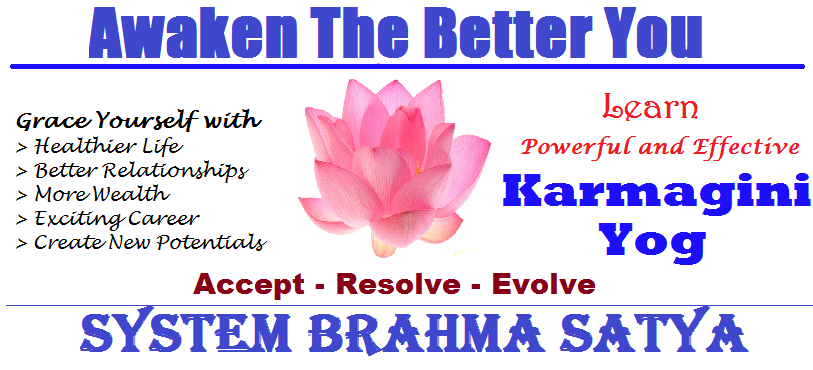 Book Online Tickets for Awaken The Better You, Mumbai. System Brahma Satya Energy Healing