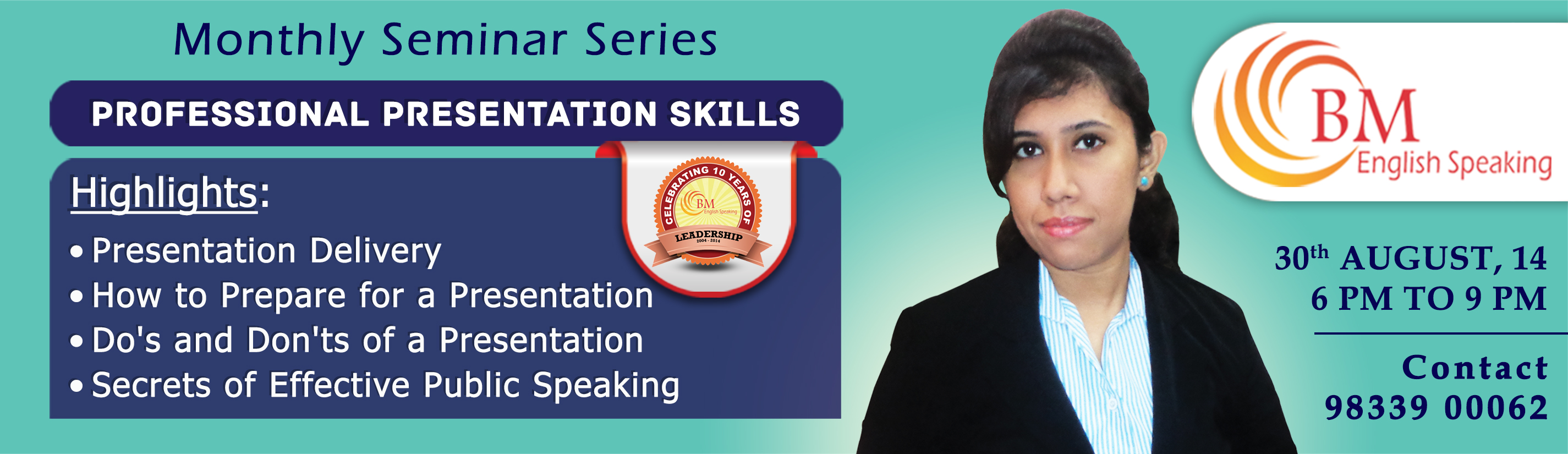 BM English presents Professional Presentation Seminar. How to Prepare for a Presentation, Dos  Donts of a Presentation, Secrets of Public Speaking.
