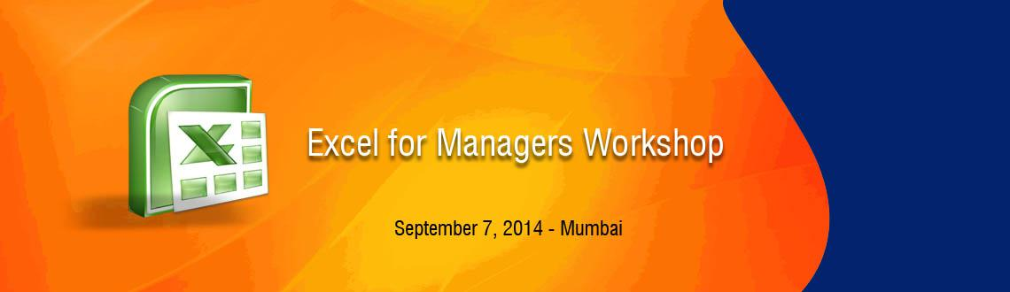 Book Online Tickets for ForeVisions Excel for Managers Workshop, Mumbai. Excel Overview