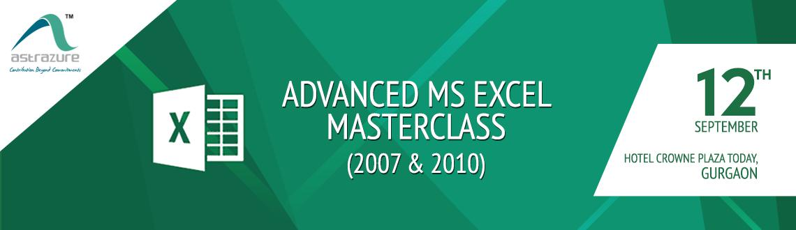 Book Online Tickets for Advance MS Excel (2007  2010) Masterclas, Gurugram. Introduction: