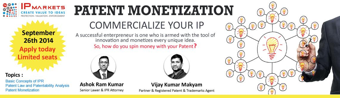 Book Online Tickets for PATENT MONETIZATION, Hyderabad. We are glad to inform that the previous PM training was a success. Since there had been demands to have some more sessions under this heading we are again conducting the same program on Friday September 26th at IP Markets Premises. Interested members