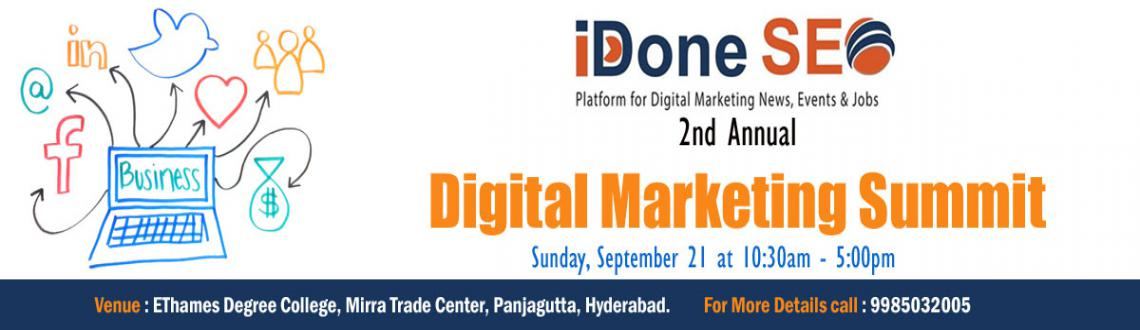 Book Online Tickets for 2nd Annual Digital Marketing Summit, Hyderabad. Get together on 21st Sep, 2014 for the 2nd Annual Digital Marketing Summit, Hyderabad. website link:- http://digitalmarketingsummit.in/