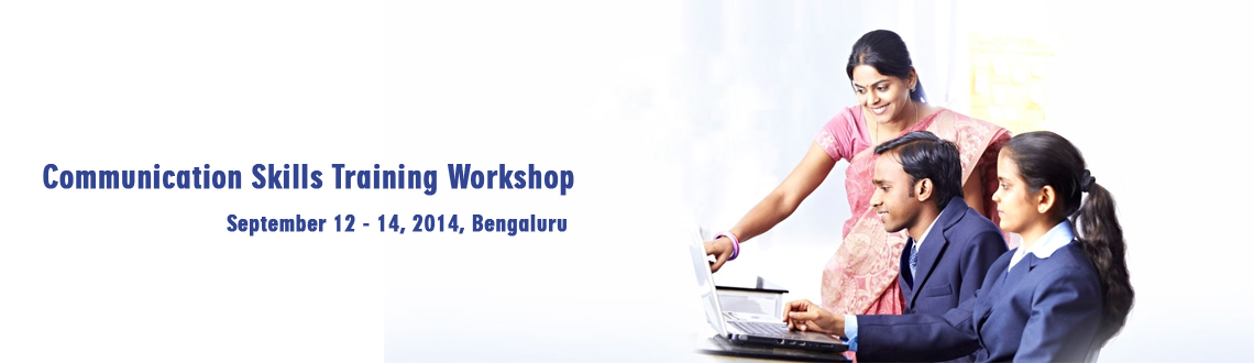 Book Online Tickets for Communication Skills Training Workshop, Bengaluru. Communication Skills Training Workshop on 13th and 14th September at Hotel Four Point, Whitefiled Main Road (Near Hope Farm Junction). Open for all Individuals/Professionals/Businessmen/Students/Freelancers etc to improve their Communication Skills a