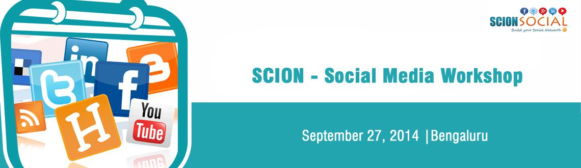 Book Online Tickets for SCION - Social Media Workshop 27th Septe, Bengaluru. Learn Proven Social Media Marketing Strategies That Will Transform Your Business Online.  Social Media Workshop 18th Edition SCION SOCIAL If you are looking at leveraging Social Media for Brand Promotion, Lead Generation and Customer Acquisition