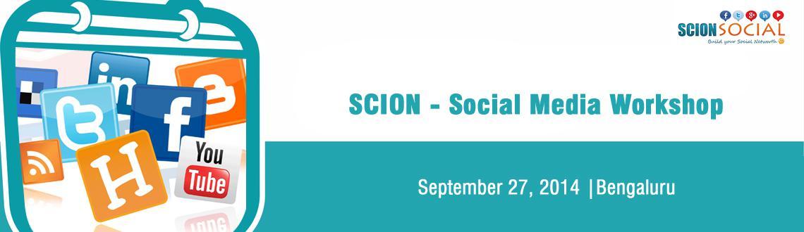 SCION - Social Media Workshop 27th September 2014 Bangalore