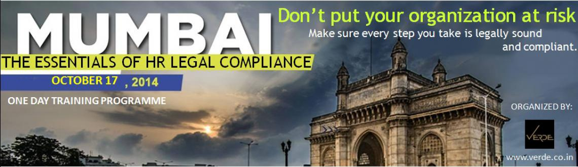 Book Online Tickets for THE ESSENTIALS OF HR LEGAL COMPLIANCE, Mumbai. Don't put your organization at risk — make sure every step you take is legally sound and compliant