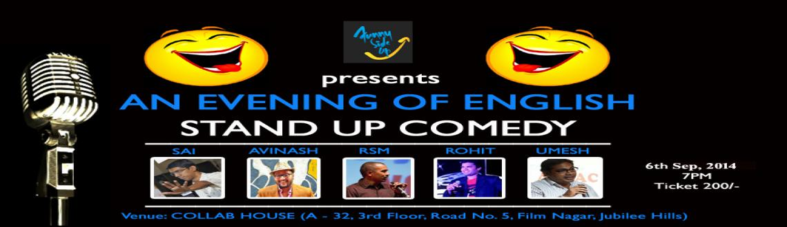 Book Online Tickets for An Evening of English Stand Up Comedy, Hyderabad. \\\'Funny Side Up\\\' and \\\'SUCH(Stand Up Comedy Hyderabad) presents, \\\'An Evening of English Stand Up Comedy\\\' ..!!  This time in Filmnagar, \\\'Collab House\\\'. New venue, New set up and ofcourse New Jokes..!! Come and Enjoy as 5 St