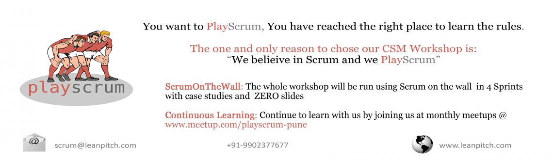Lets PlayScrum - Pune : CSM Workshop + Certification by Leanpitch : July 18-19