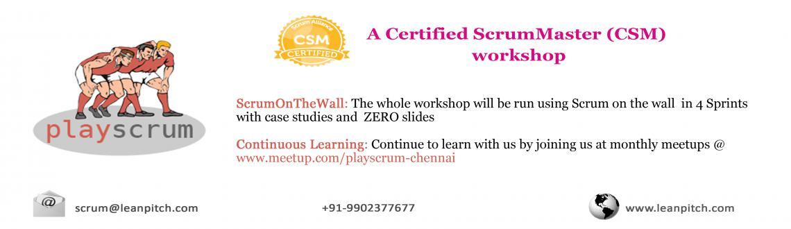 Lets PlayScrum - Chennai : CSM Workshop + Certification by Leanpitch : August 1-2