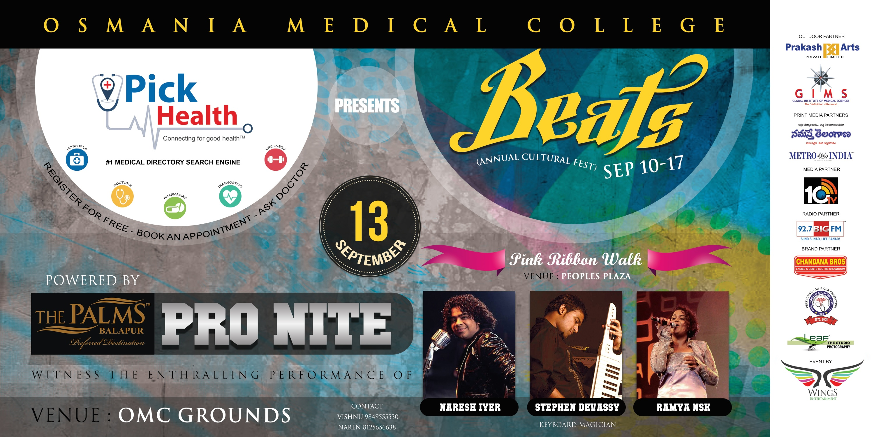 Book Online Tickets for BEATS-2014 LIVE MUSIC CONCERT by NARESH , Hyderabad. Witness the enthalling performance of NARESH IYER,STEPHEN DEVASSY & RAMYA NSK along with equally proficient SOLID BANDVenue : Osmania medical college