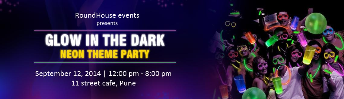 Book Online Tickets for RoundHouse events presents GLOW IN THE D, Pune. RoundHouse events presentsGLOW IN THE DARK Neon theme partyon 12th September 12pm Onwards.