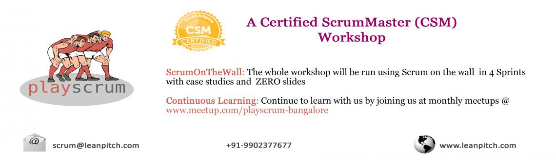 Book Online Tickets for Lets PlayScrum - Bangalore : CSM Worksho, Bengaluru. 