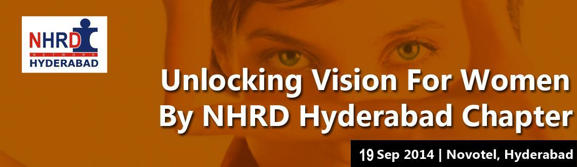 Unlocking Vision for Women by NHRD Hyderabad Chapter
