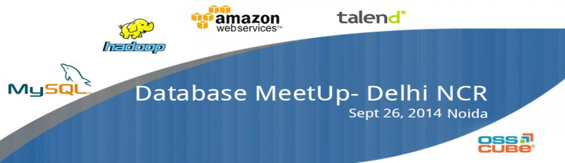 Database MeetUp- Delhi NCR
