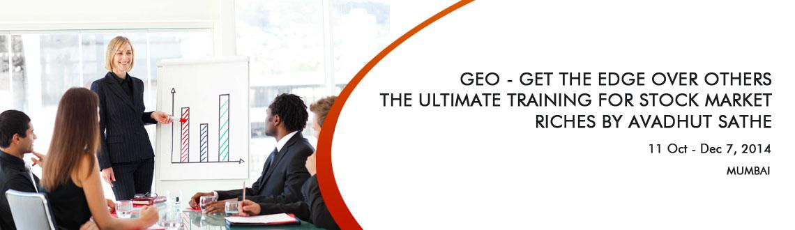 GEO - Get the Edge over Others - The Ultimate Training For Stock Market Riches by Avadhut Sathe