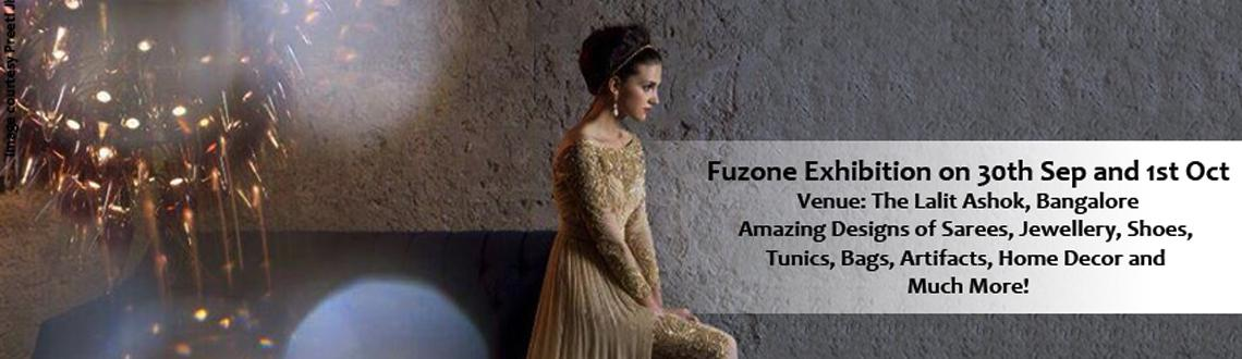 Book Online Tickets for Fuzone Lifestyle Exhibitions, Bengaluru. Fuzone Lifestyle Exhibition presents the best in Indian Design and Fashion. Featuring designers and stores from across India, the event will showcase Gorgeous Sarees, Jewelry, Shoes, Tunics, Bags, Artifacts, Home Decor and Much More! When: Sept 30 a